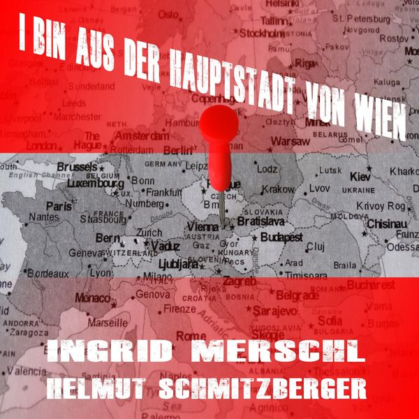 Ingrid Merschl - I bin aus der Hauptstadt von Wien