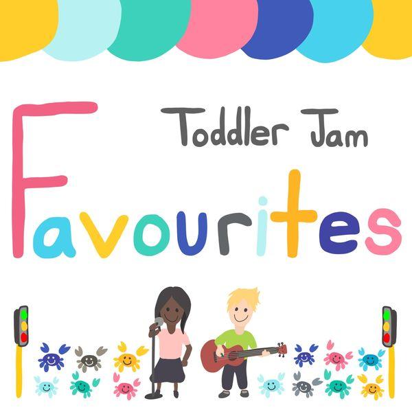 Toddler Jam - Favourites