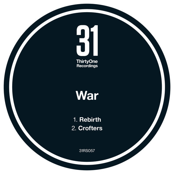 War - Rebirth / Crofters