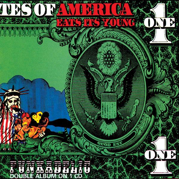 Funkadelic America Eats Its Young