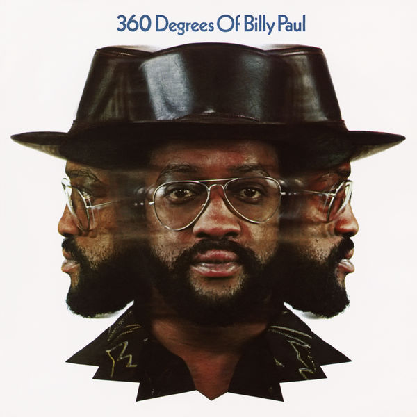 Billy Paul|360 Degrees of Billy Paul (Expanded Edition)