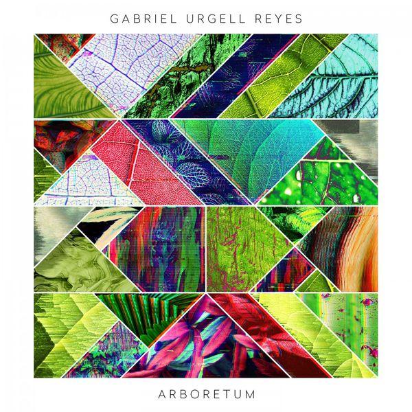 Gabriel Urgell Reyes|Arboretum