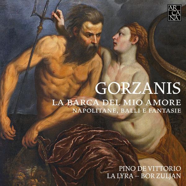 Pino de Vittorio - Gorzanis: La barca del mio amore. Napolitane, balli e fantasie