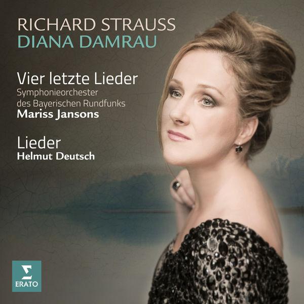 Diana Damrau - Strauss, Richard: Lieder