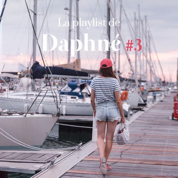 Daphné Moreau - La playlist de Daphné #3