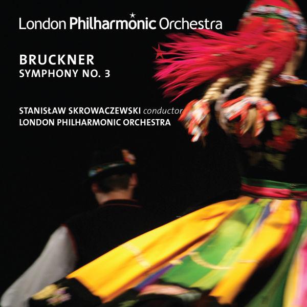 London Philharmonic Orchestra - Bruckner: Symphony No. 3