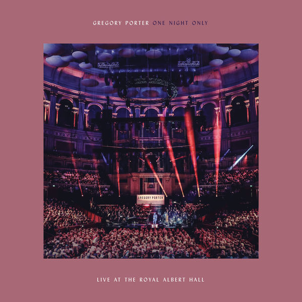 Gregory Porter - One Night Only - Live At The Royal Albert Hall