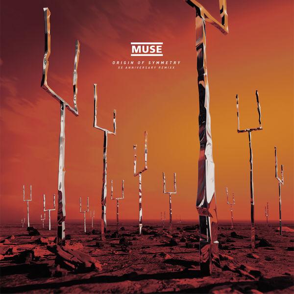 Muse Origin of Symmetry (XX Anniversary RemiXX)