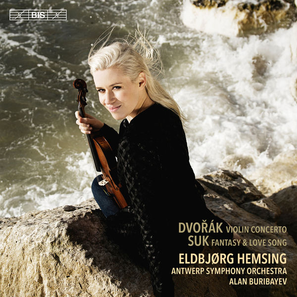 Eldbjørg Hemsing - Dvořák & Suk: Works for Violin & Orchestra