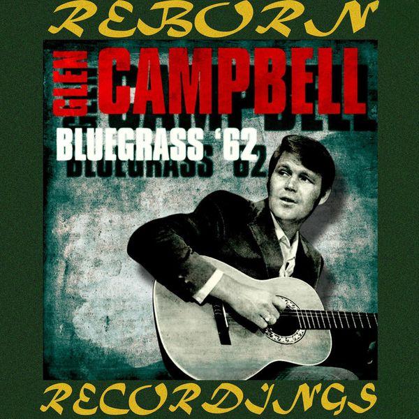 Glen Campbell - Bluegrass '62 (HD Remastered)
