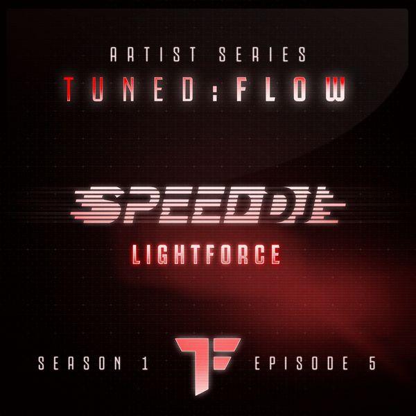 DJ Speed - Lightforce (T:F Artist Series S01-E05)