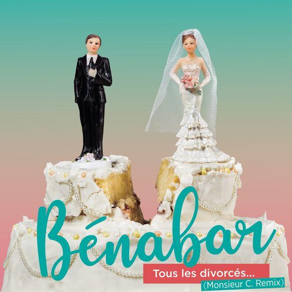 Bénabar Tous les divorcés  (Monsieur C. Remix)
