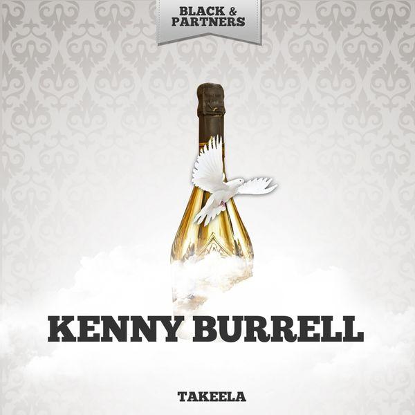 Kenny Burrell - Takeela
