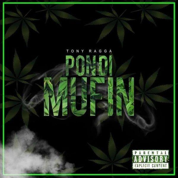 Tony Ragga - Pon Di Mufin