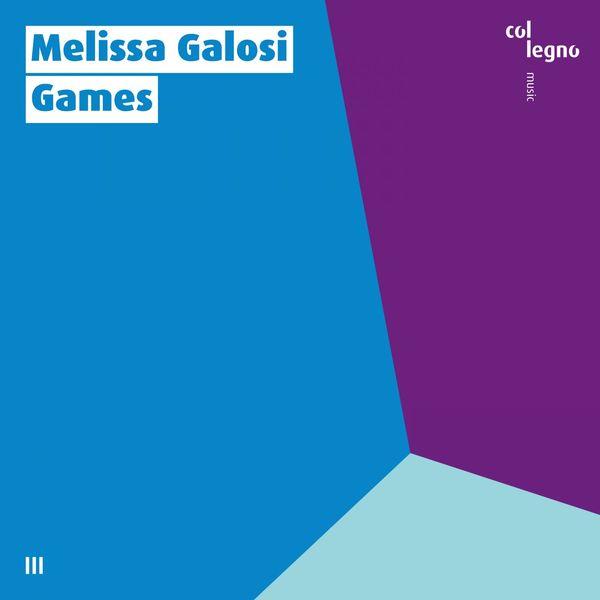 Melissa Galosi - Games