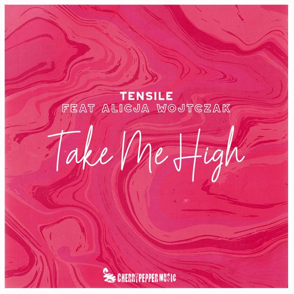 Tensile - Take Me High (feat. Alicja Wojtczak)