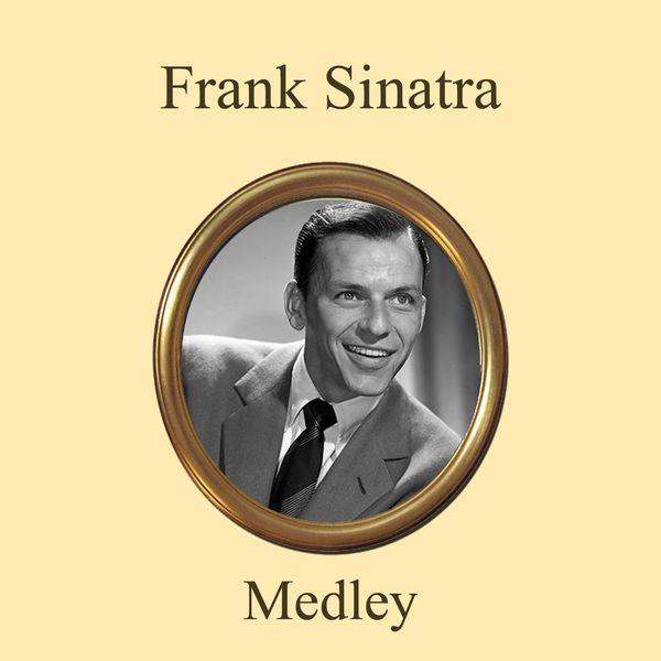 Frank Sinatra - Frank Sinatra Definitive Collection In Medley