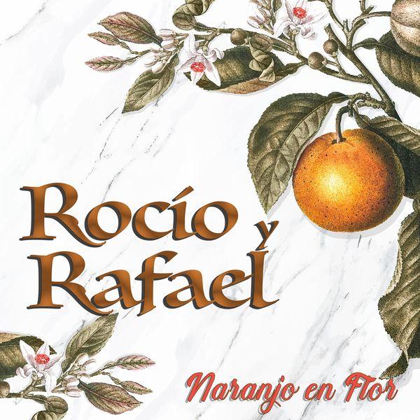 Rocío y Rafael - Naranjo en Flor