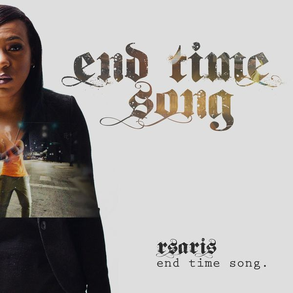 RsaRis - End Time Song