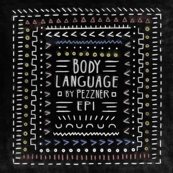 Pezzner - Body Language, Vol. 22 - EP1