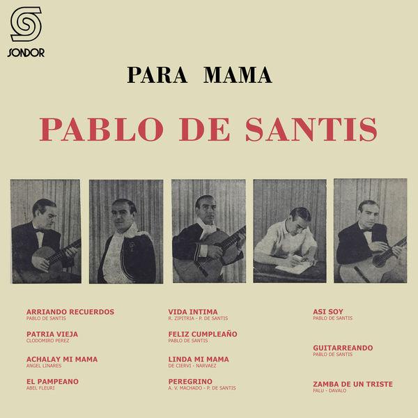 Pablo de Santis - Para Mamá