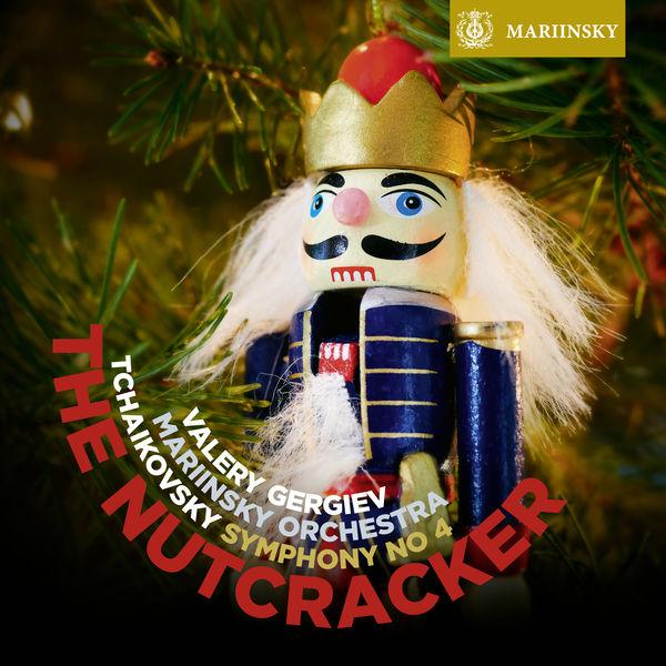 Valery Gergiev - Tchaikovsky: The Nutcracker - Symphony No. 4