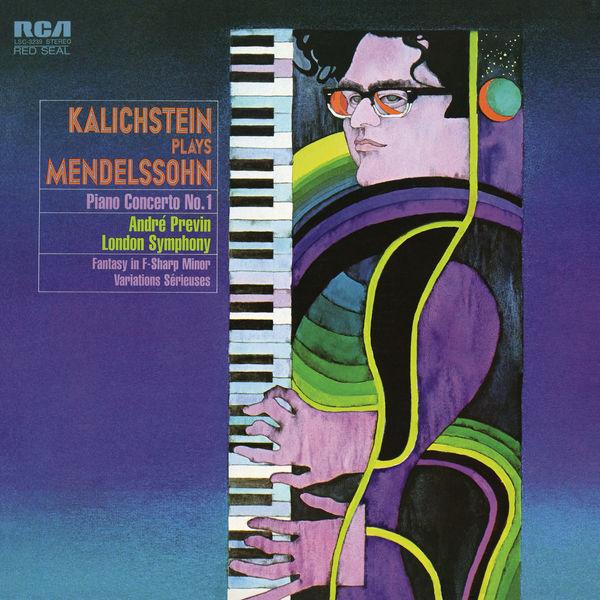 Joseph Kalichstein - Mendelssohn: Piano Concerto No. 1 in G Minor, Op. 25, Sonate Ecossaise, Op. 28 & Variations sérieuses in D Minor, Op. 54