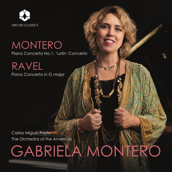"Gabriela Montero - Gabriela Montero: Piano Concerto No. 1 ""Latin"" - Ravel: Piano Concerto in G Major, M. 83 (Live)"