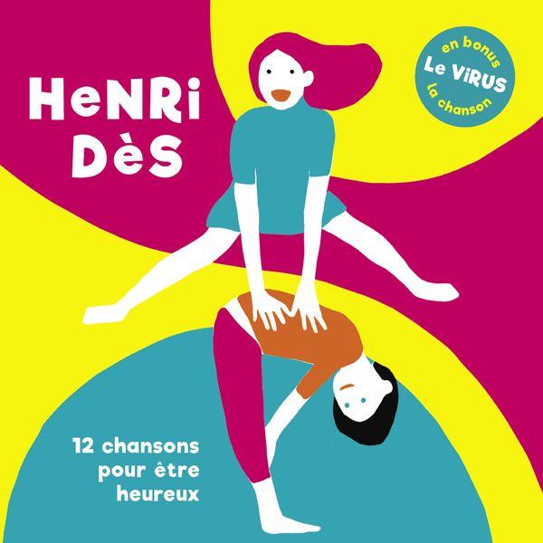 Henri Dès - 12 chansons pour être heureux