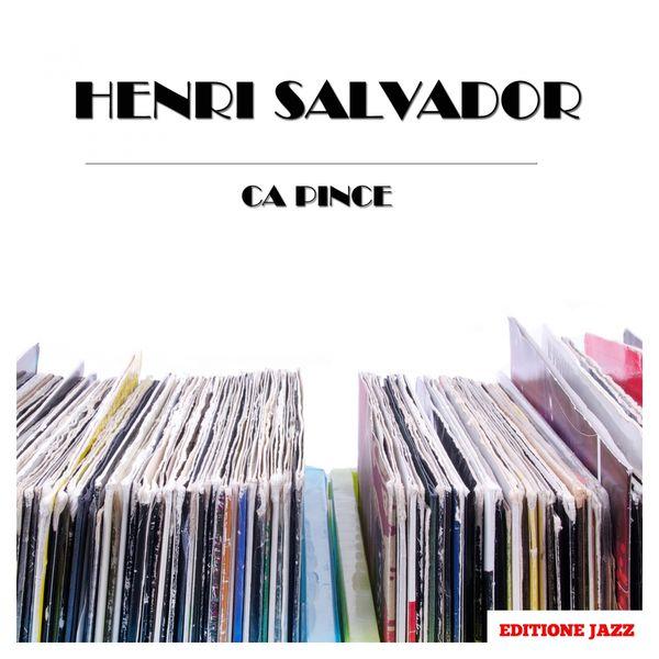 Henri Salvador - Ca Pince
