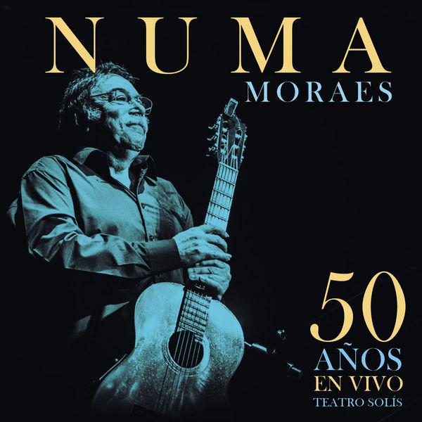 Numa Moraes - 50 Años en Vivo (En Vivo)