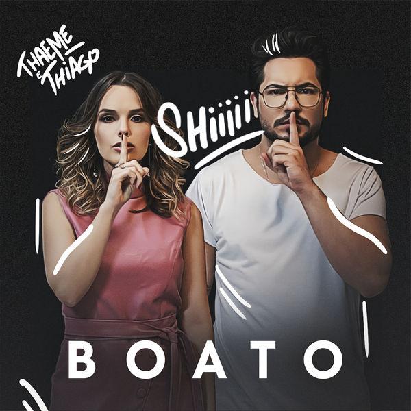 Thaeme & Thiago - Boato