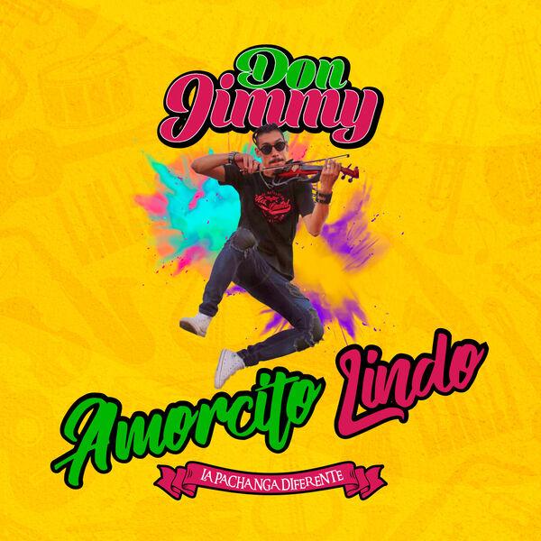 Don Jimmy - Amorcito Lindo
