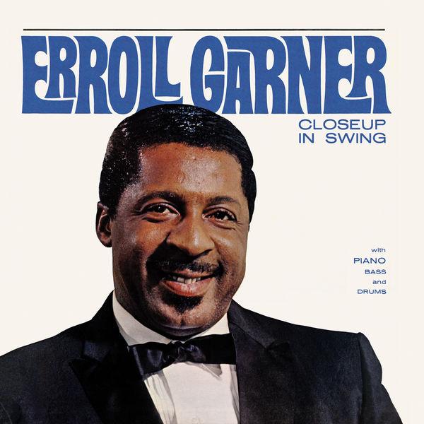 Erroll Garner - Closeup in Swing (Octave Remastered Series)