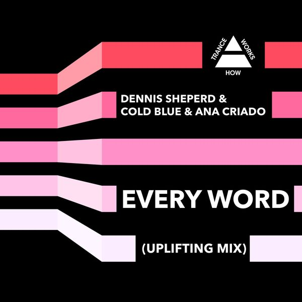 Dennis Sheperd - Every Word (Uplifting Mix)