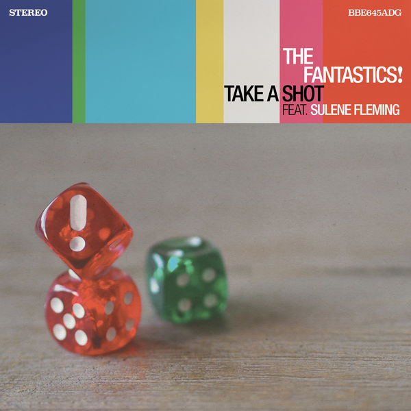 The Fantastics! - Take a Shot