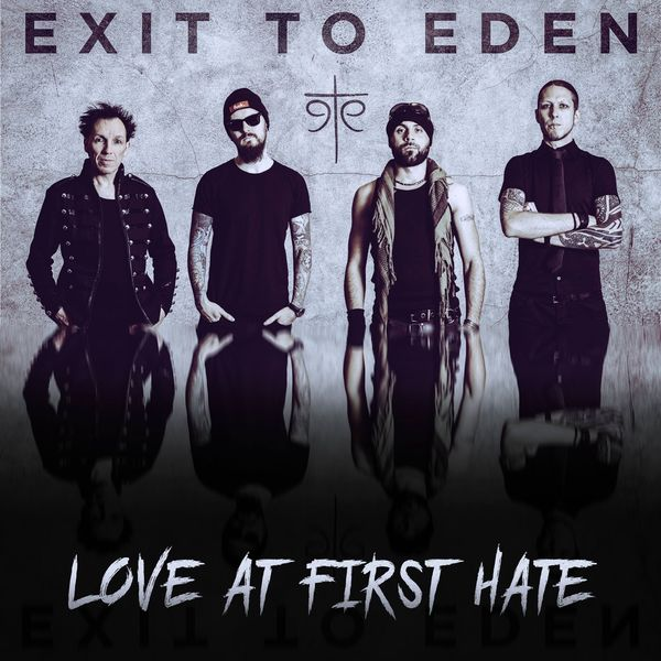 Exit To Eden - Love at First Hate