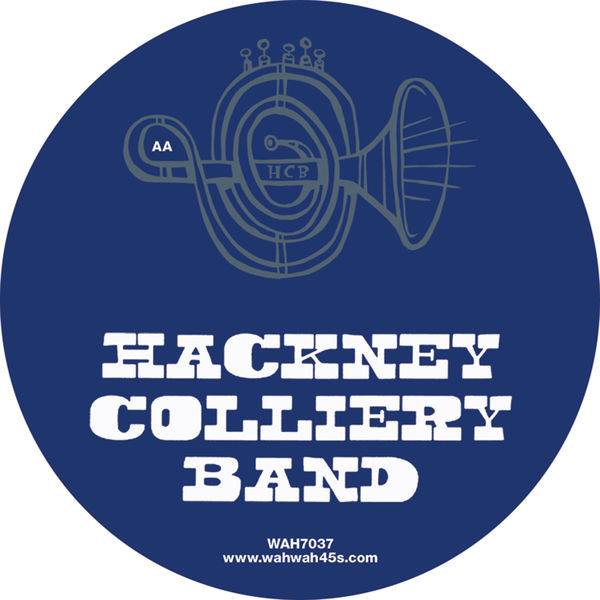 Hackney Colliery Band - No Diggity / House Arrest
