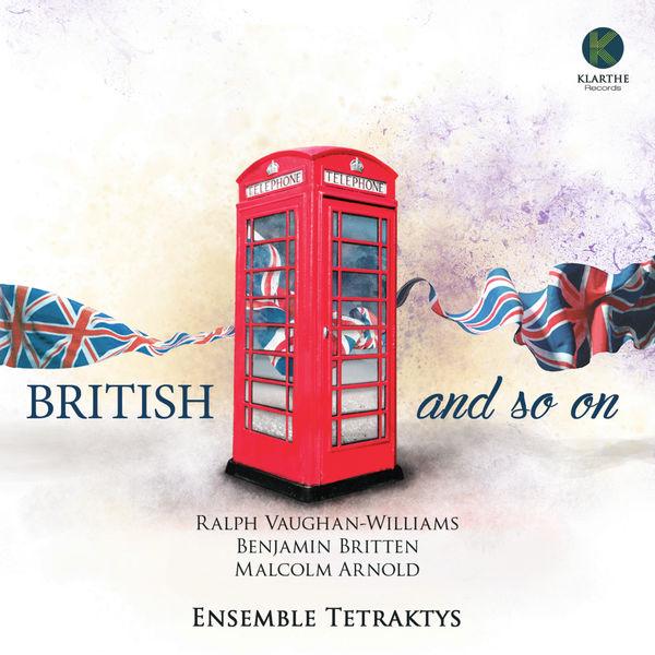 Ensemble Tetraktys - British and so on