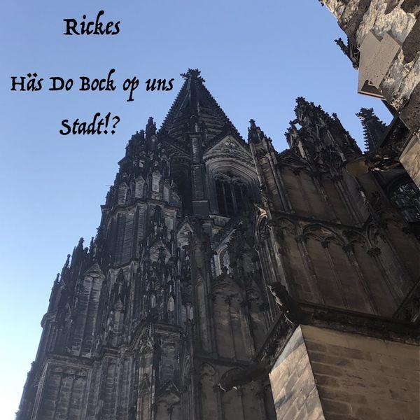 Rickes - Häs Do Bock op uns Stadt!?