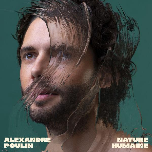 Alexandre Poulin - Nature humaine
