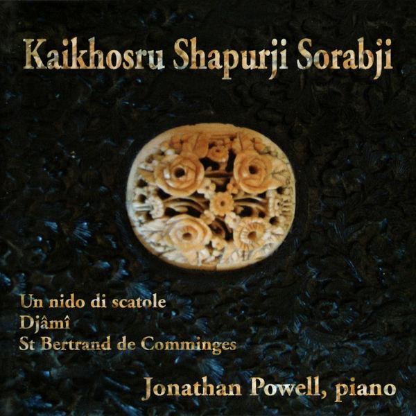 Jonathan Powell - Sorabji: Un Nido di Scatole, Djami, St Bertrand de Comminges