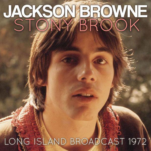 Jackson Browne - Stony Brook