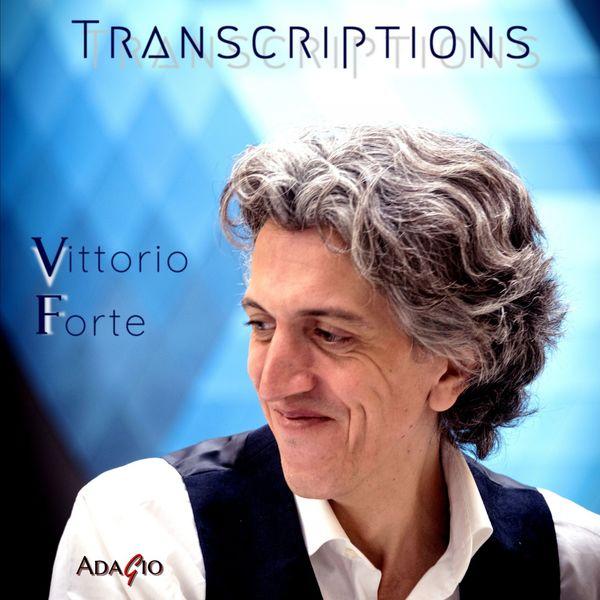 Vittorio Forte - Transcriptions (Live)