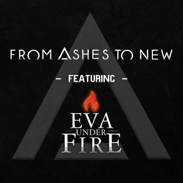 From Ashes to New - Every Second (feat. Eva Under Fire)
