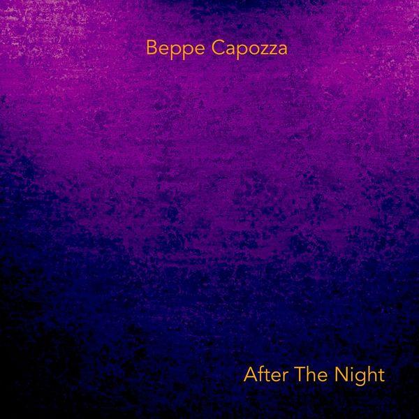 Giuseppe Capozza - After the Night