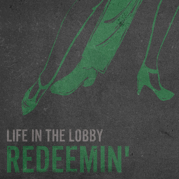 Redeemin' - Life in the Lobby