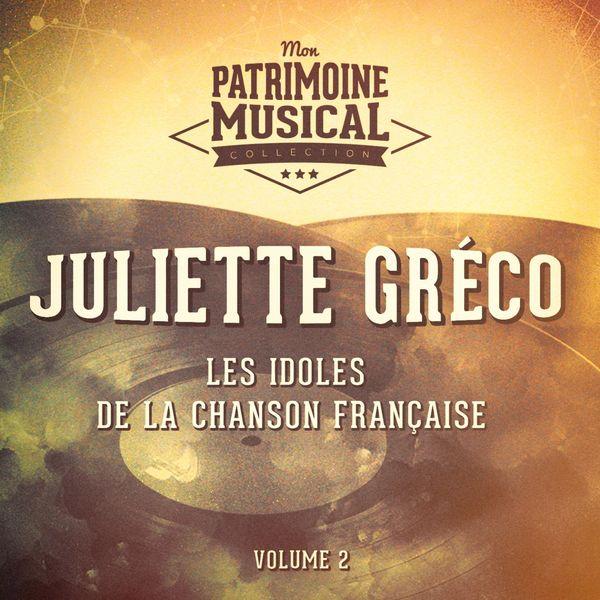Juliette Gréco - Les idoles de la chanson française : juliette gréco, vol. 2