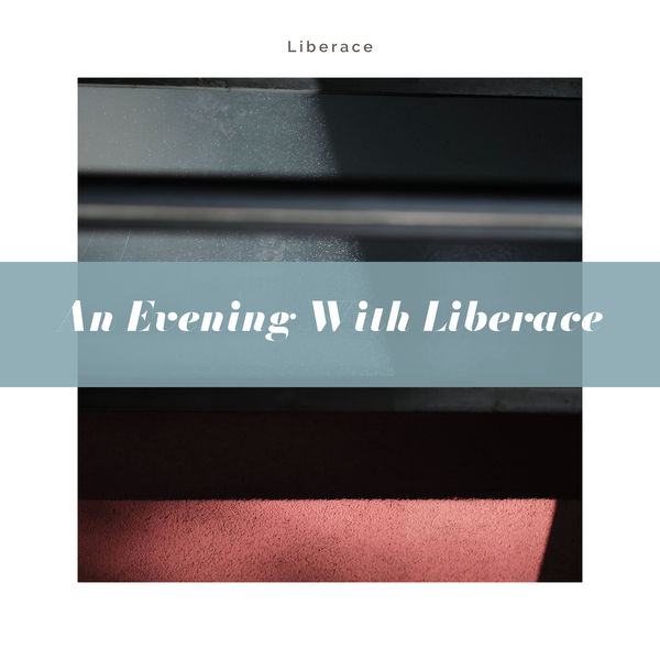 Liberace - An Evening with Liberace