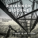 There is No Other (with Francesco Turrisi) | Rhiannon Giddens